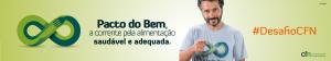 Banner site CFN Pacto 970x180 300x56 Pacto do Bem, a corrente pela alimentação saudável e adequada. #DesafioCFN   2015/2016