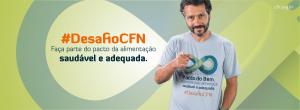 Capa Facebook 300x110 Pacto do Bem, a corrente pela alimentação saudável e adequada. #DesafioCFN   2015/2016