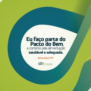Post Facebook 2 300x300 Pacto do Bem, a corrente pela alimentação saudável e adequada. #DesafioCFN   2015/2016