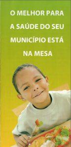 FOTO CAPA 145x300 Cartilha  O melhor para a saúde do seu município está na sua mesa  2007