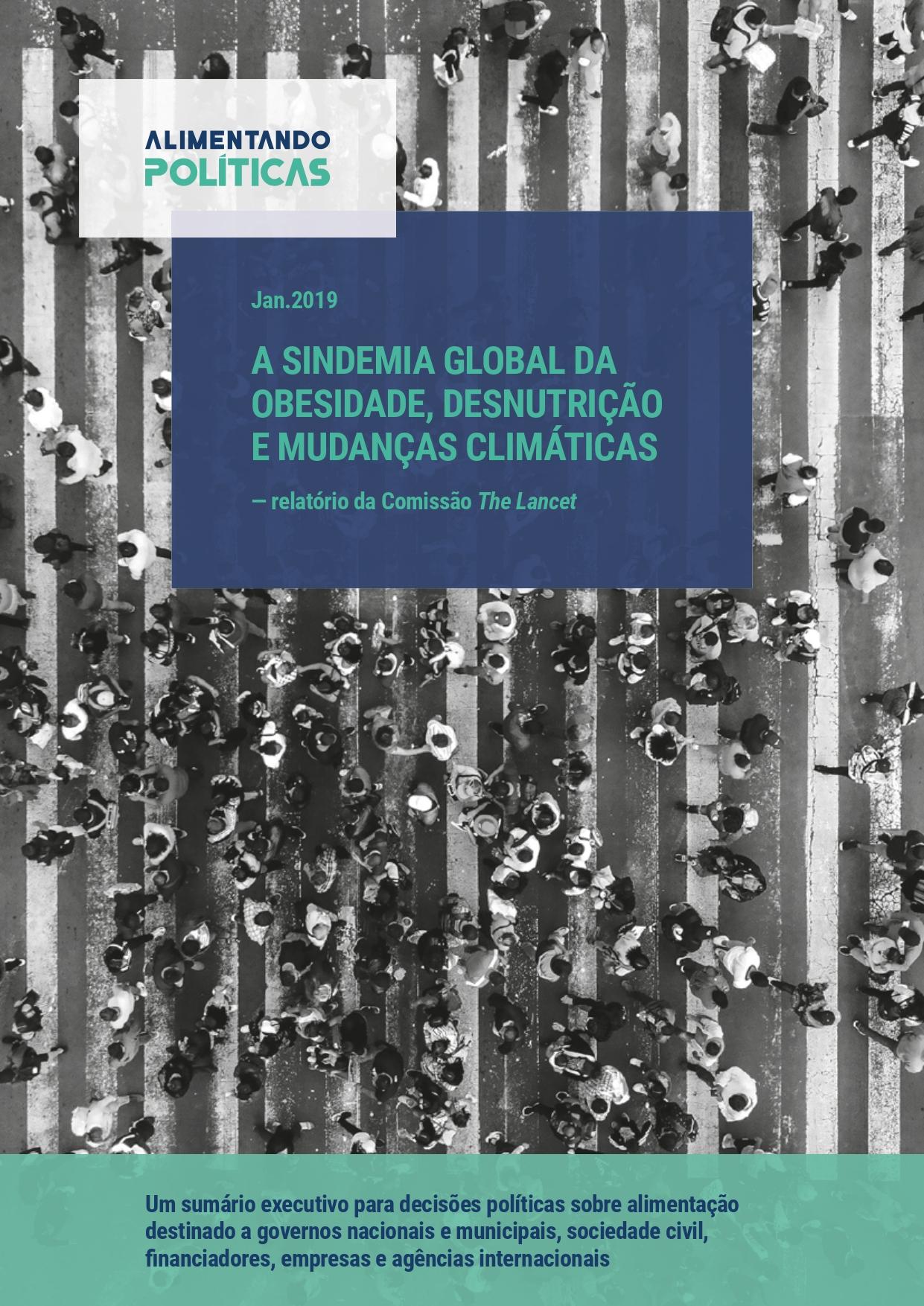 Versão português LANCET 2019 Sindemia compressed 1d page 0001 A Sindemia Global da Obesidade, Desnutrição e Mudanças Climáticas